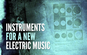 Infanem - Instruments for a New Electric Music